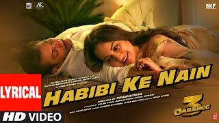Habibi Ke Nain Song Lyrics In Hindi And English