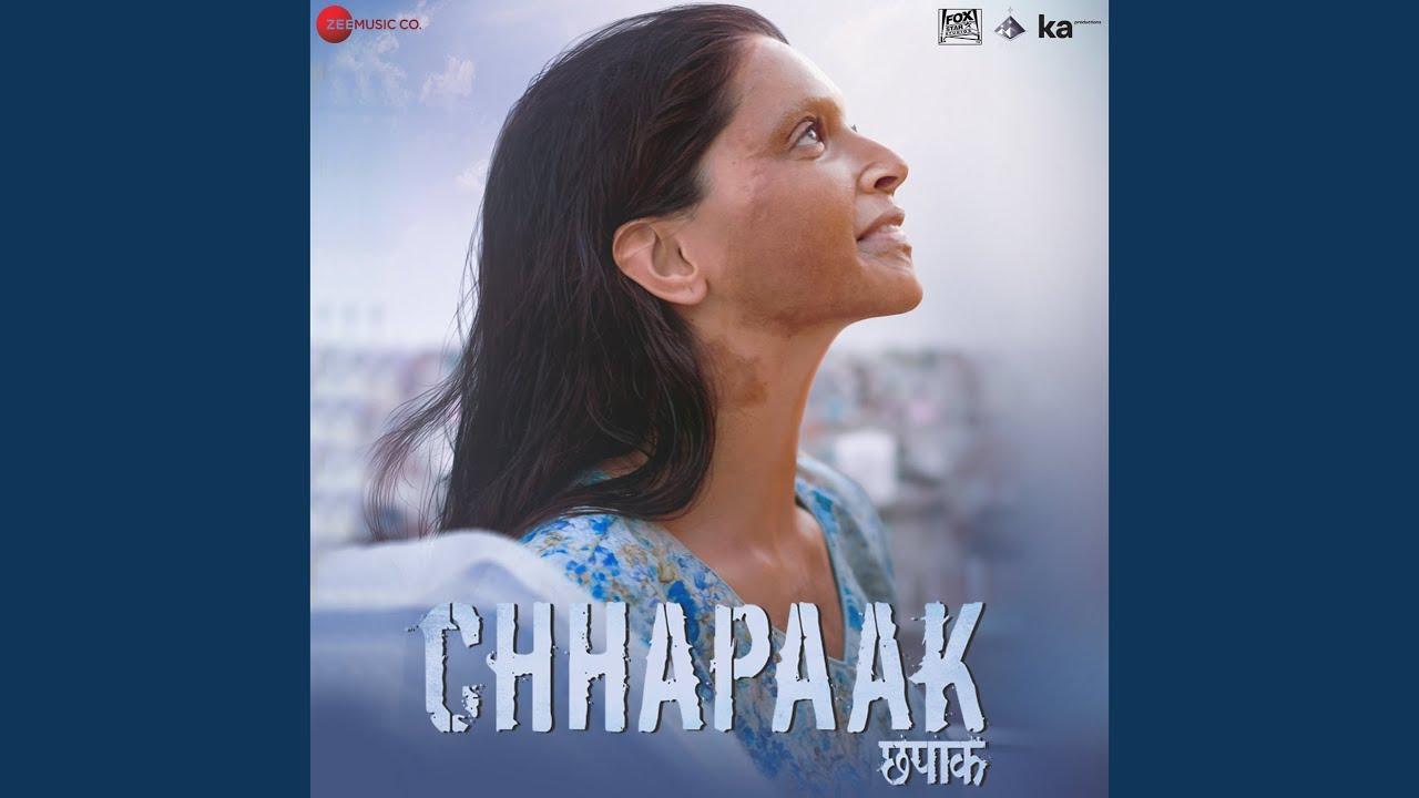 Chhapaak Song Lyrics In Hindi And English