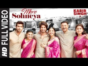 Mere Sohneya Kabir Singh Movie Song Lyrics In English And Hindi