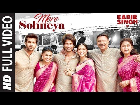 Mere Sohneya Kabir Singh Movie Song Lyrics In English And Hindi