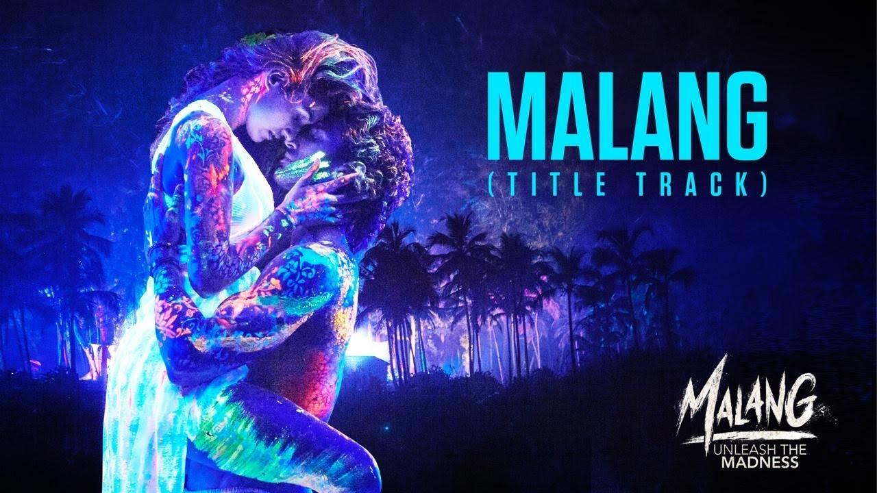 Malang - Title Track Song Lyrics In Hindi And English