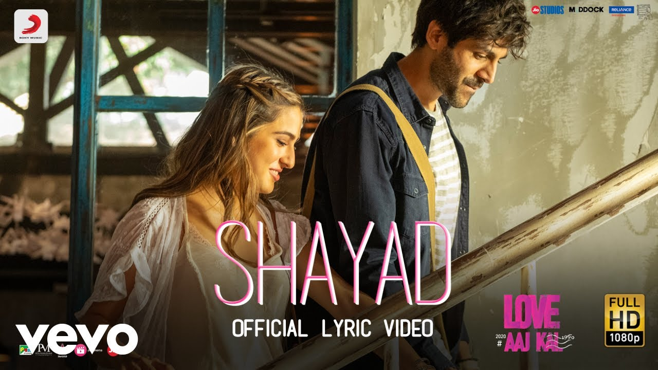 Shayad Song Lyrics In Hindi And English