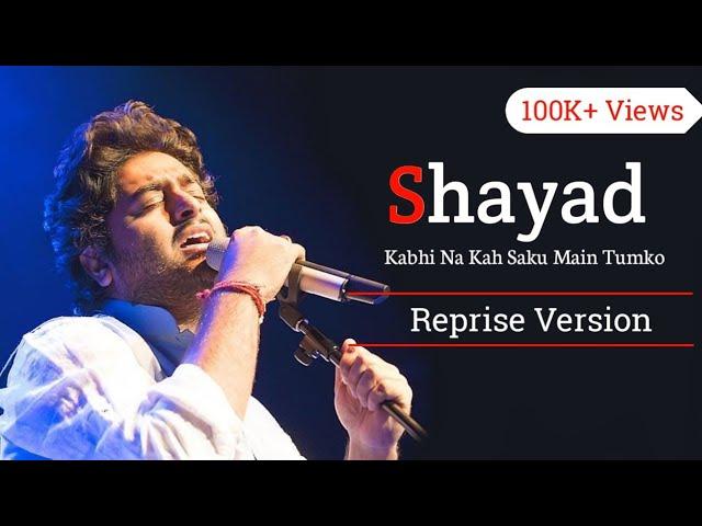 Shayad Reprise Song Lyrics In Hindi And English