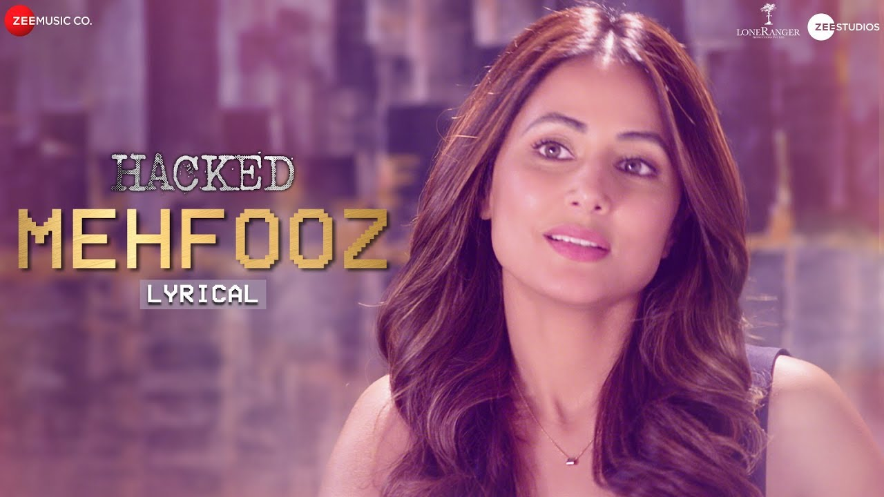 Mehfooz Song Lyrics In Hindi And English