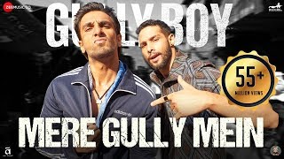 Mere Gully Mein Song Lyrics In Hindi And English
