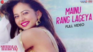 Mainu Rang Lageya Song Lyrics In Hindi And English 2020