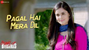 Pagal Hai Mera Dil Lyrics In Hindi And English 2020