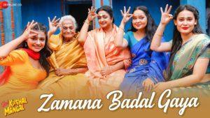 Zamana Badal Gaya Song Lyrics In Hindi And English 2020