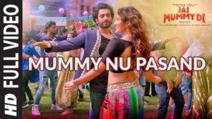 Mummy Nu Pasand Lyrics In Hindi And English 2020
