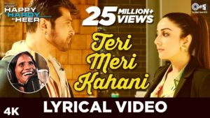 Teri Meri Kahani Lyrics In Hindi And English 2020