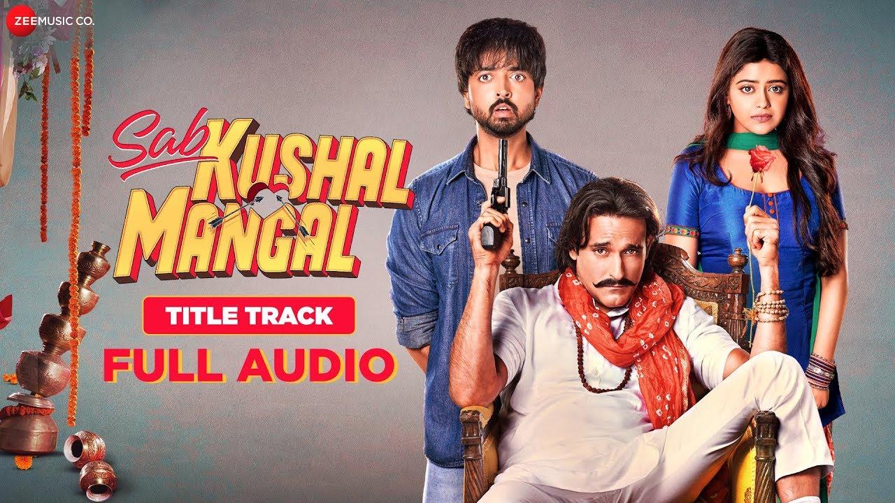 Sab Kushal Mangal Song Lyrics In Hindi And English