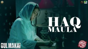 Haq Maula Lyrics In Hindi And English 2020