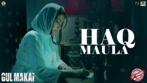 Haq Maula Lyrics In Hindi And English 2020