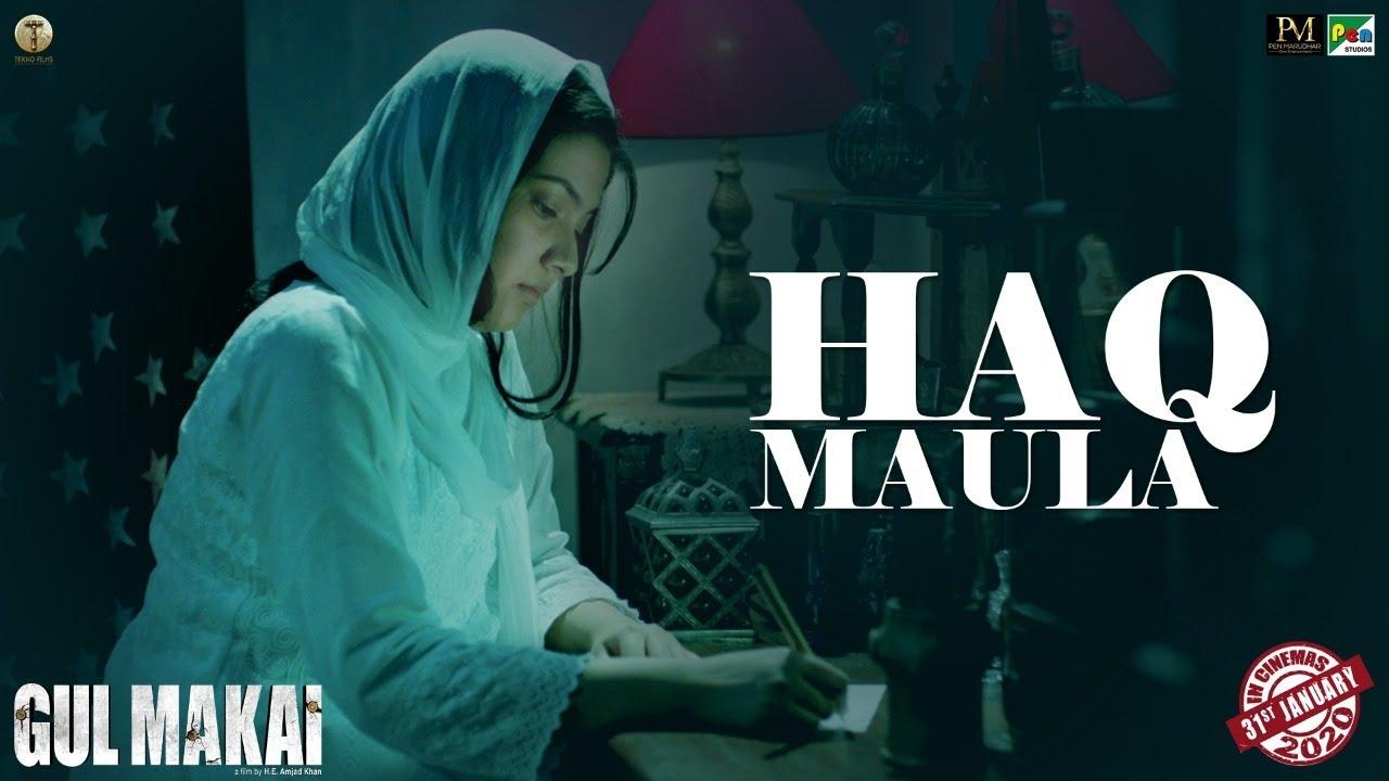 Haq Maula Lyrics In Hindi And English