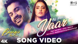 Ajj Mera Yaar Song Lyrics In Hindi And English 2020