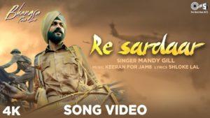 Re Sardar Song Lyrics In Hindi And English 2020