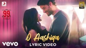 O Aashiqa Lyrics In Hindi And English 2020