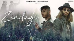 Zindagi Lyrics Carryminati